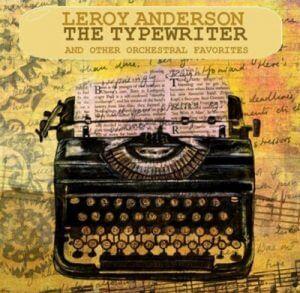 """Cover einer Aufnahme des Werkes """"The Typewriter"""""""