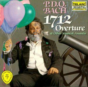 P.D.Q. Bach – 1712 Ouverture & Other Musical Assaults. Erschienen bei Telarc