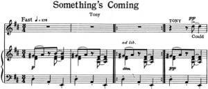 """""""Something's Coming"""" aus der West Side Story von Leonard Bernstein. Klavierauszug"""