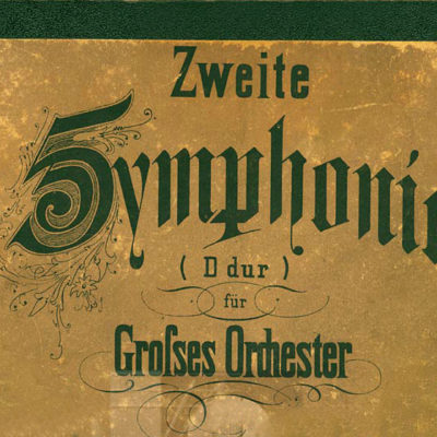Johannes Brahms: Sinfonie Nr 2. Deckblatt der Erstausgabe, 1878